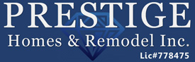 Prestige Homes & Remodel